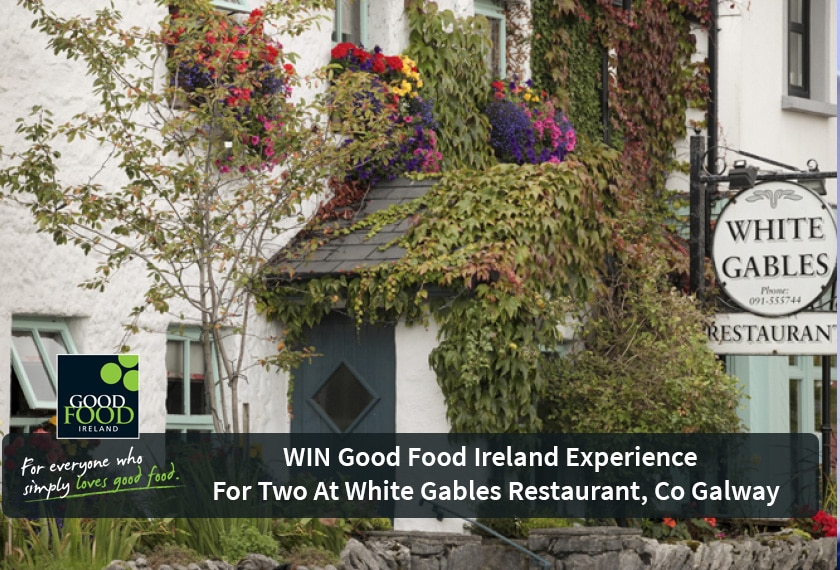 NOW CLOSED WIN Good Food Ireland Experience for Two at White Gables Restaurant