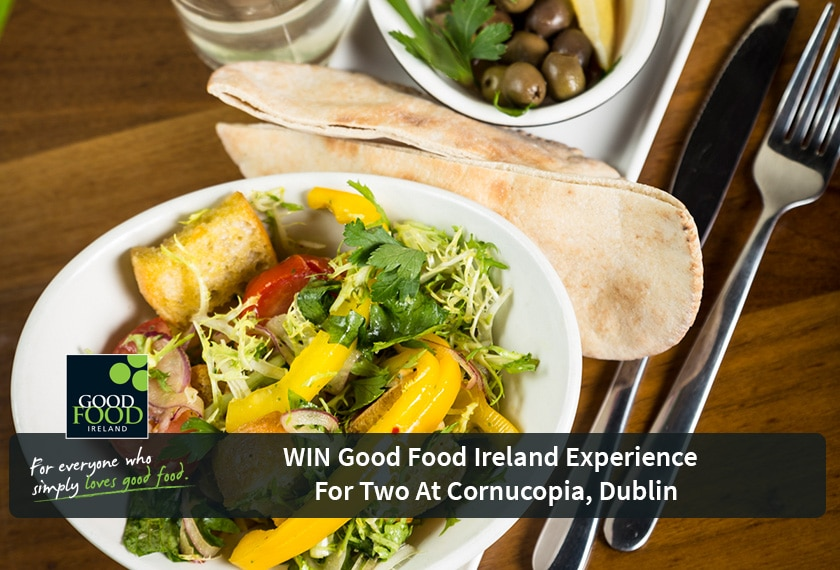 NOW CLOSED WIN Good Food Ireland Experience for Two at Cornucopia, Dublin