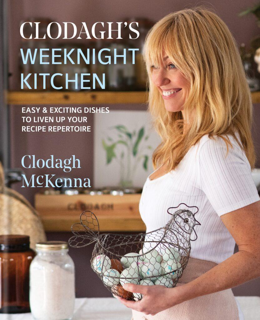 Clodagh's Weekend Kitchen Book