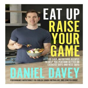 Eat Up Raise Your Game, Daniel Davey