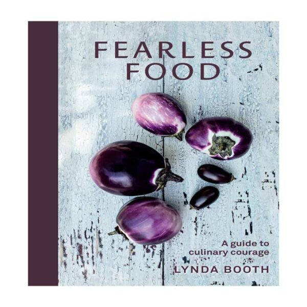 Fearless Food, Lynda Booth