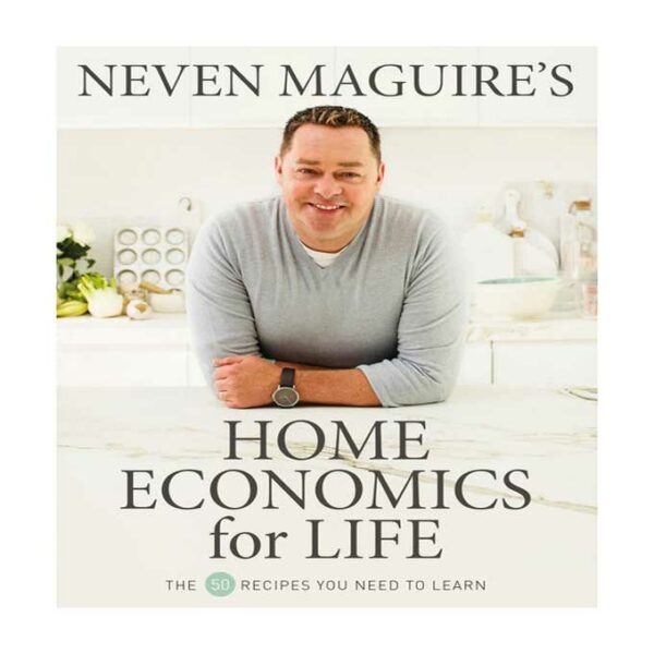 Home Economics for Life, Neven Maguire